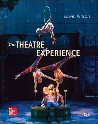 The Theatre Experience By Wilson, Edwin