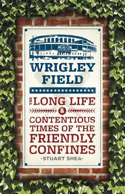 Wrigley Field By Shea, Stuart
